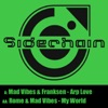 Arp Love / My World - Single, Mad Vibes, Franksen & Rome