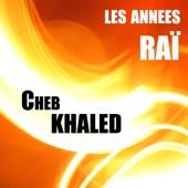Cheb Khaled, les années Raï