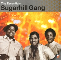 The Essentials: The Sugarhill Gang - The Sugarhill Gang