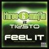 Feel It (Three 6 Mafia vs. Tiesto) [with Sean Kingston & Flo Rida] - Single, Three 6 Mafia & Tiësto