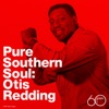 Pure Southern Soul, Otis Redding