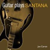 Joe Carran - Guitar Plays Santana bild