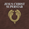 Jesus Christ Superstar - The Original Studio Cast & Andrew Lloyd Webber - Jesus Christ Superstar (2012 Remastered Edition)  artwork