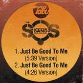 Just Be Good to Me (5:39 Version)