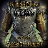 Christopher Columbus: Friend or Foe (feat. Pablo, Juliana, Ramon, Amine, Angela, Krizzia, Rafaela & Joshua) - Single