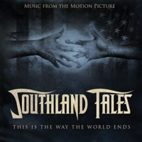 Southland Tales - Official Soundtrack