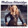 4th Street Feeling (Deluxe Edition), Melissa Etheridge