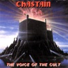 The Voice of the Cult, Chastain