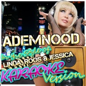 Ademnood (In the Style of Linda, Roos & Jessica) [Karaoke Version]