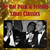 The Rat Pack & Friends Xmas Classics