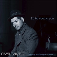 Gavin Minter & Stockholm Jazz Orchestra - Close to You