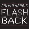 Flashback - Single, Calvin Harris