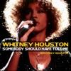 Pochette album Whitney Houston - Somebody Should Have Told Me