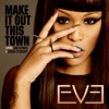 Eve ft. Sean Paul - Give It To You