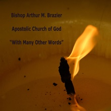 With Many Other Words - EP, Bishop Arthur M. Brazier