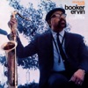 Stolen Moments (2000 Digital Remaster)  - Booker Ervin
