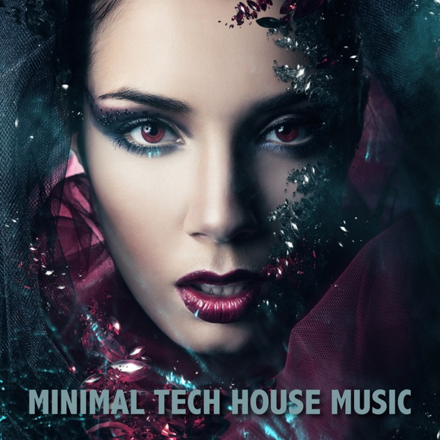 Minimal tech house music by various artists on apple music for Minimal house music