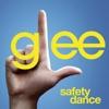 Safety Dance (Glee Cast Version) - Single, Glee Cast