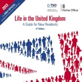 Life in the United Kingdom: A Guide for New Residents (3rd Edition)