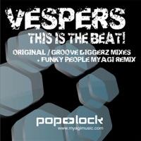 VESPERS - Funky People (Myagi Remix)