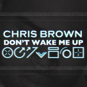 [Download] Don't Wake Me Up MP3