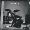 Buy Sleaze by Sleaze on iTunes (Rock)