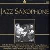 Jazz Saxophone, Various Artists