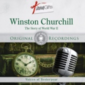 Great Audio Moments, Vol. 10: Winston Churchill - The Story of World War II