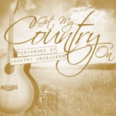 Every Storm (Runs out of Rain) - Country Crusaders