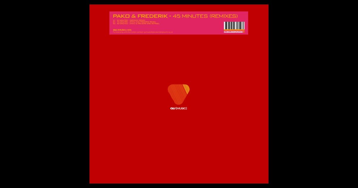 Pako & Frederik - 45 Minutes (Remixes)