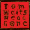 Real Gone, Tom Waits