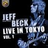 Jeff Beck Live in Tokyo 1999, Vol. 1, Jeff Beck