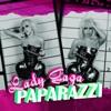 Paparazzi - Single, Lady Gaga