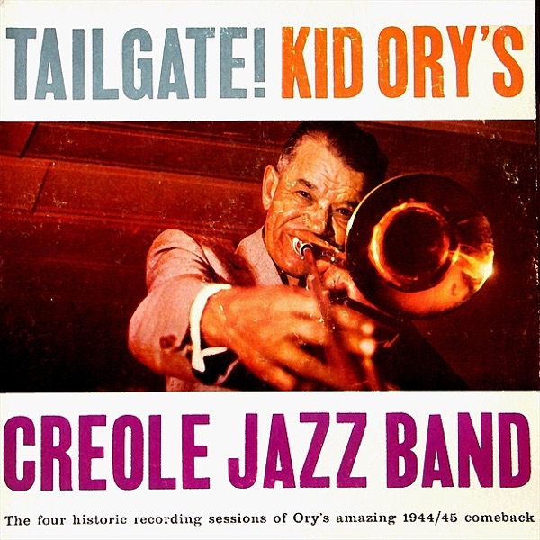 Kid Orys Creole Jazz Band This Kids The Greatest