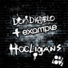 Hooligans (Remixes), Don Diablo & Example