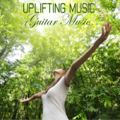 Uplifting Music: Guitar Music
