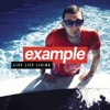 Live Life Living (Deluxe Version), Example