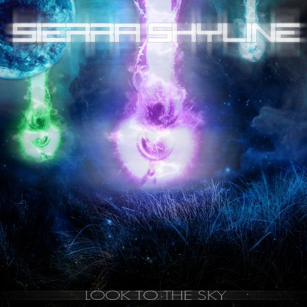 Sierra Skyline - Look to the Sky [EP] (2011)