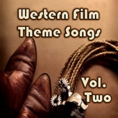 Western Film Theme Songs, Vol. 2