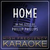 Home (Instrumental Version) - High Frequency Karaoke