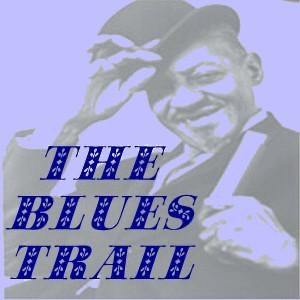 The Blues Trail