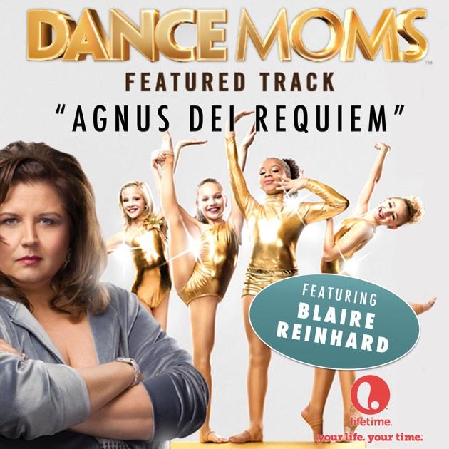 "Agnus Dei Requiem (From ""Dance Moms"") - Blaire Reinhard"