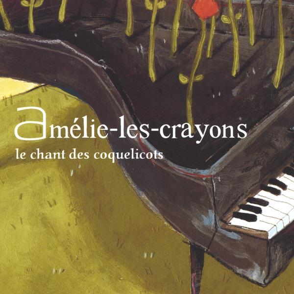 Le Chant Des Coquelicots - EP Amélie-les-Crayons CD cover