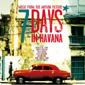 7 Days In Havana (Music from the Motion Picture)