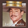 Tesoros Musicales: Javier Solís, Javier Solis