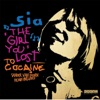 The Girl You Lost to Cocaine - EP, Sia