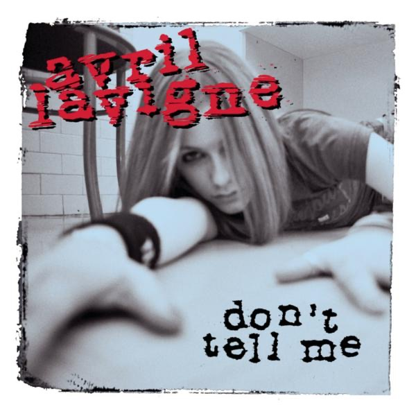 Don't Tell Me - Single Album Cover by Avril Lavigne Avril Lavigne Albums