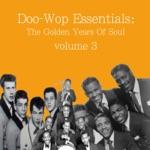 Doo-Wop Essentials Volume 3