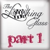 Buy The Looking Glass: Part 1 by The Looking Glass on iTunes (舞曲)