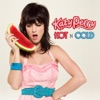 Hot 'n' Cold - Single, Katy Perry